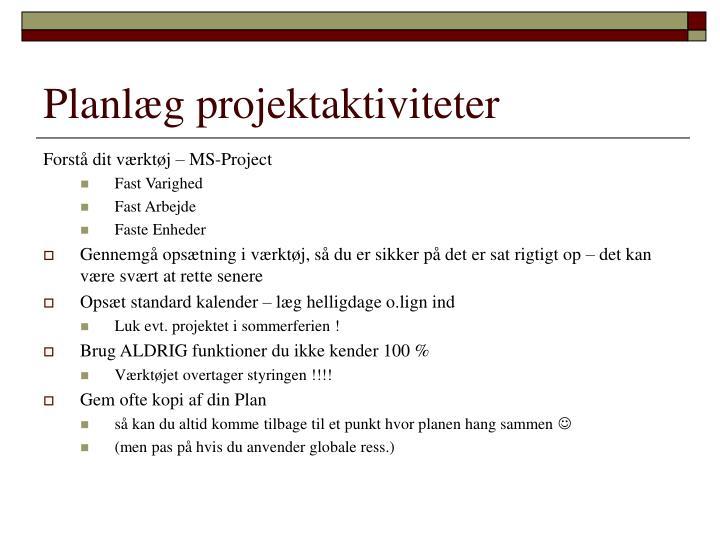 Planlæg projektaktiviteter