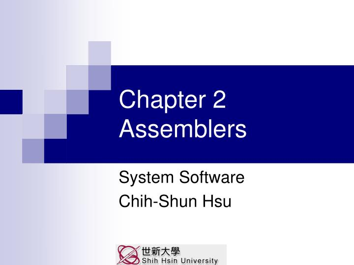 chapter 2 assemblers n.