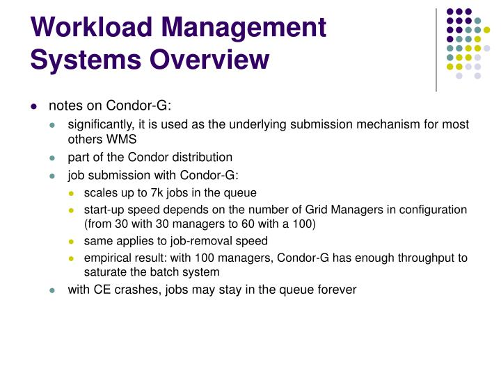 Workload Management Systems Overview