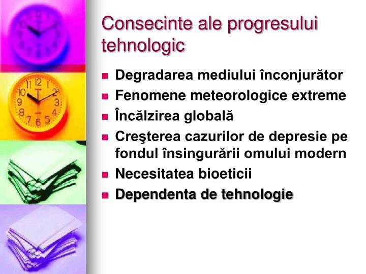 Consecinte ale progresului tehnologic