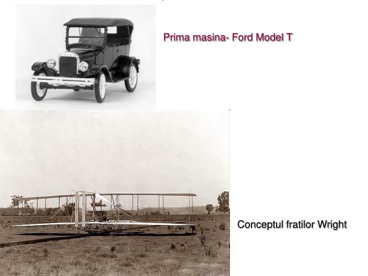 Prima masina- Ford Model T