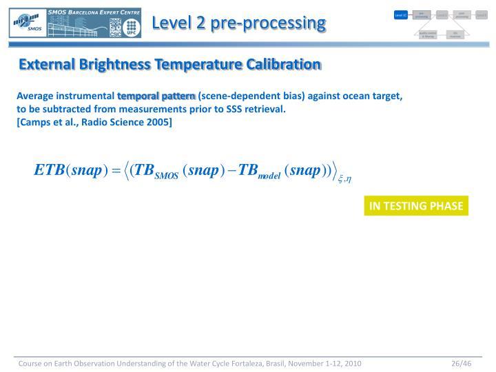 Level 2 pre-processing