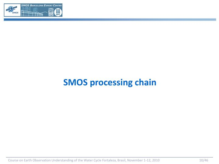 SMOS processing chain