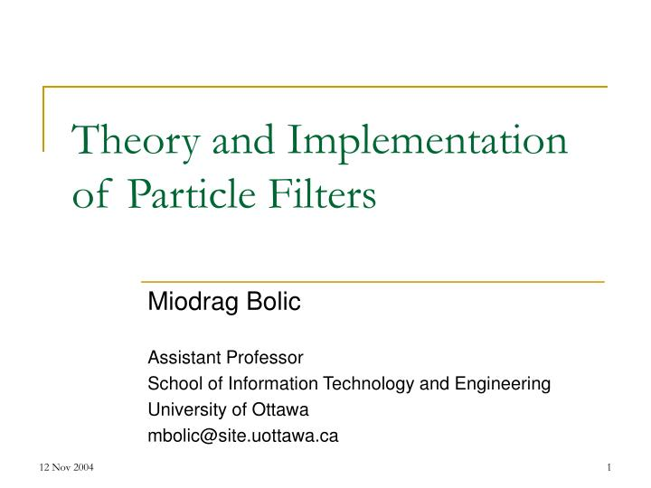 theory and implementation of particle filters n.