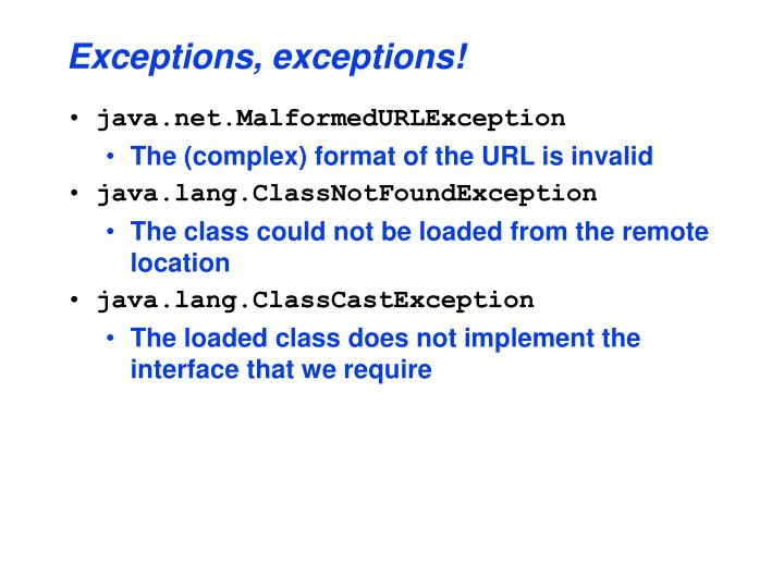 Exceptions, exceptions!