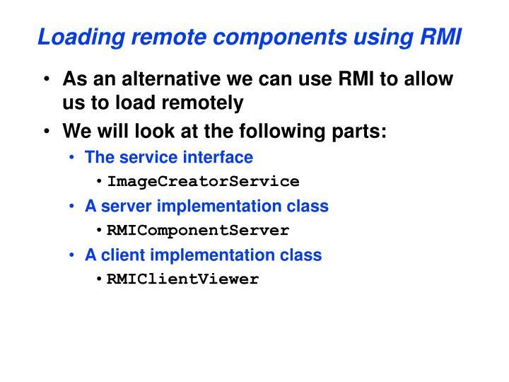 Loading remote components using RMI