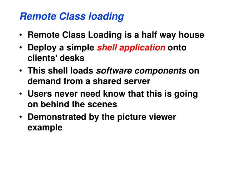 Remote Class loading