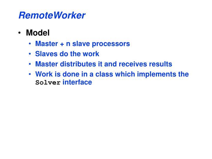 RemoteWorker