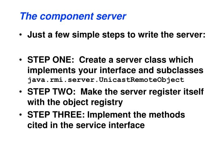 The component server