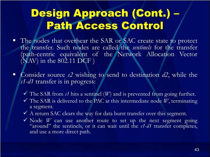 Design Approach (Cont.) –