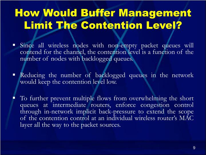 How Would Buffer Management Limit The Contention Level?