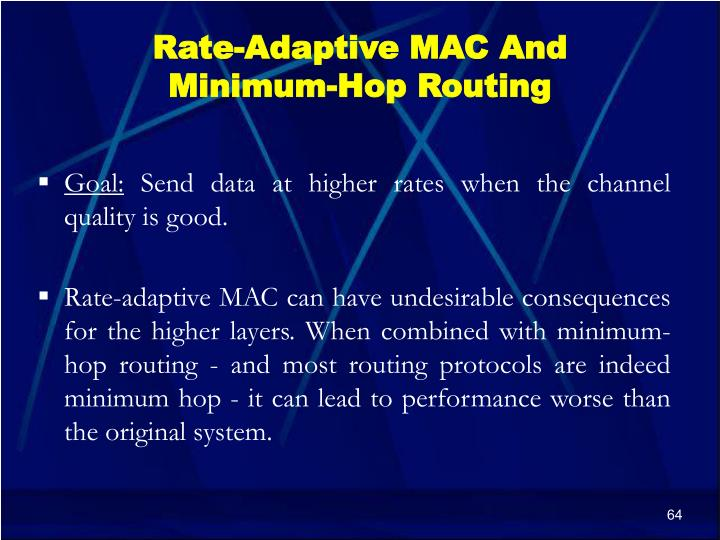 Rate-Adaptive MAC And