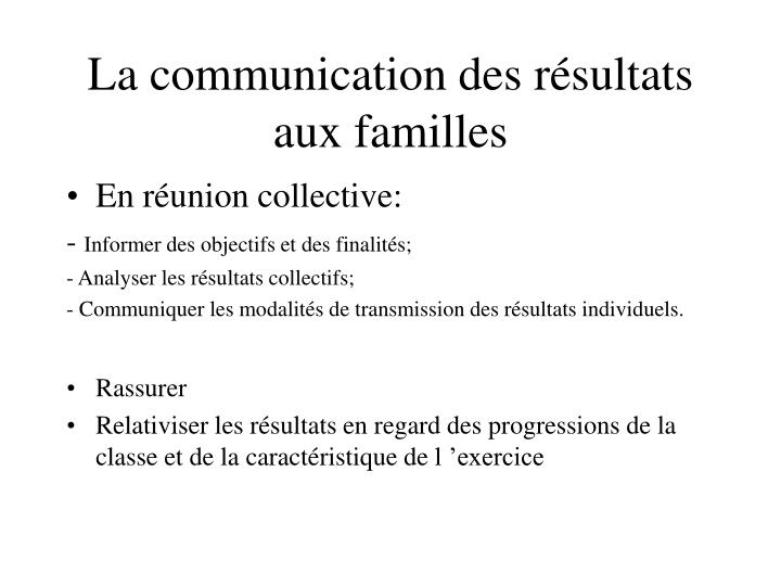 La communication des résultats aux familles