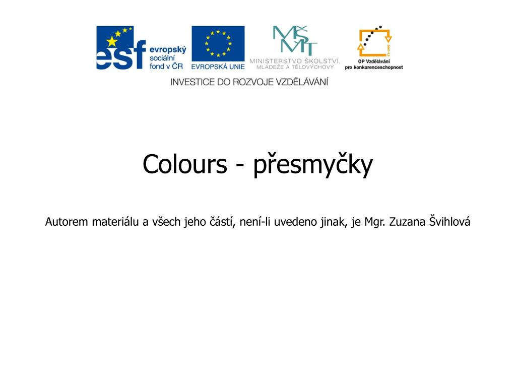 PPT - Colours - přesmyčky PowerPoint Presentation, free ...