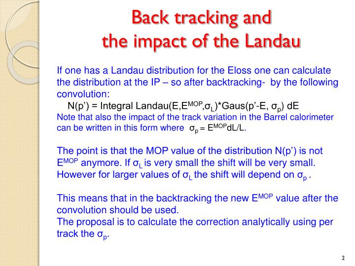 Back tracking and the impact of the landau