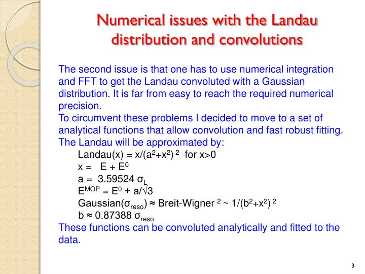 Numerical issues with the landau distribution and convolutions