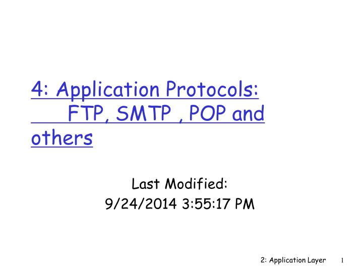 4 application protocols ftp smtp pop and others n.