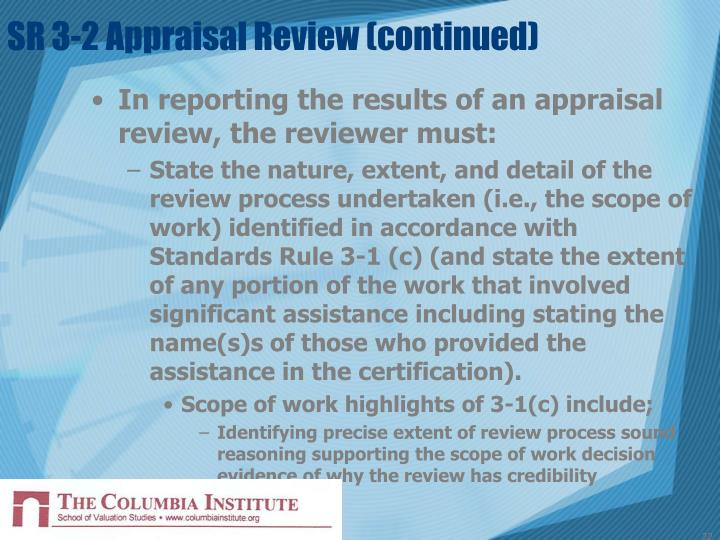 SR 3-2 Appraisal Review (continued)
