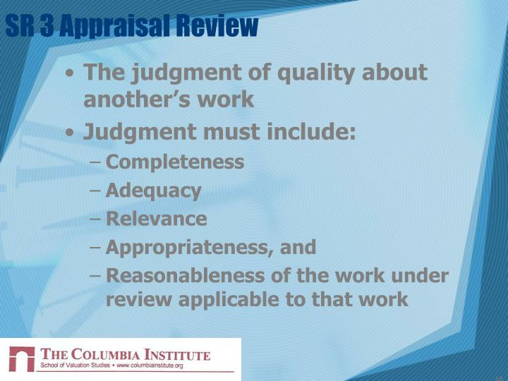 SR 3 Appraisal Review