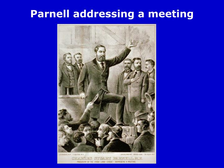 Parnell addressing a meeting
