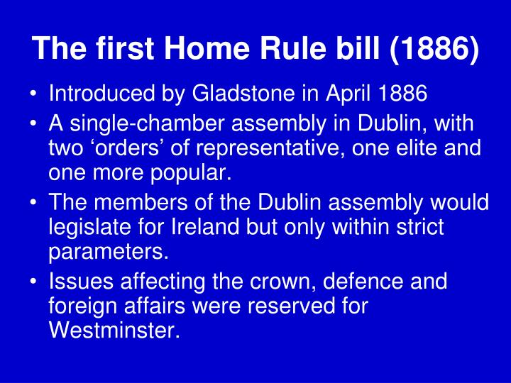 The first Home Rule bill (1886)