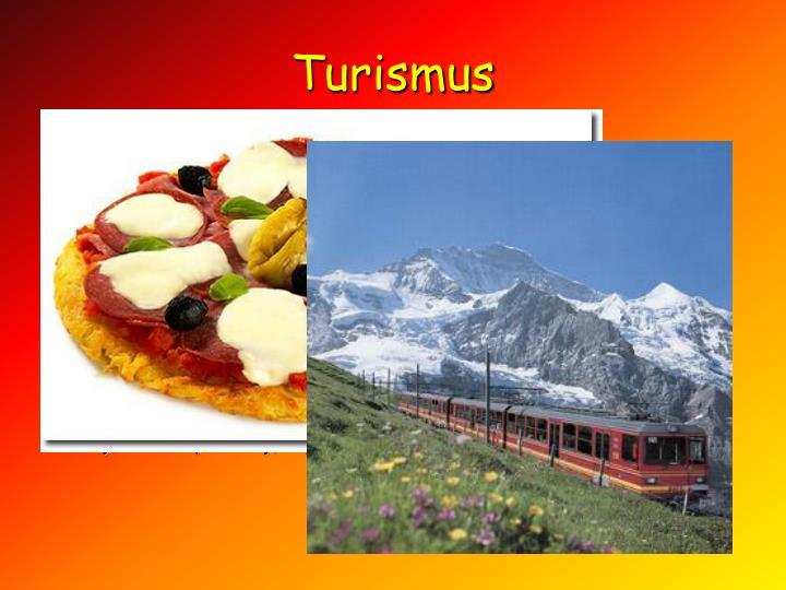 Turismus