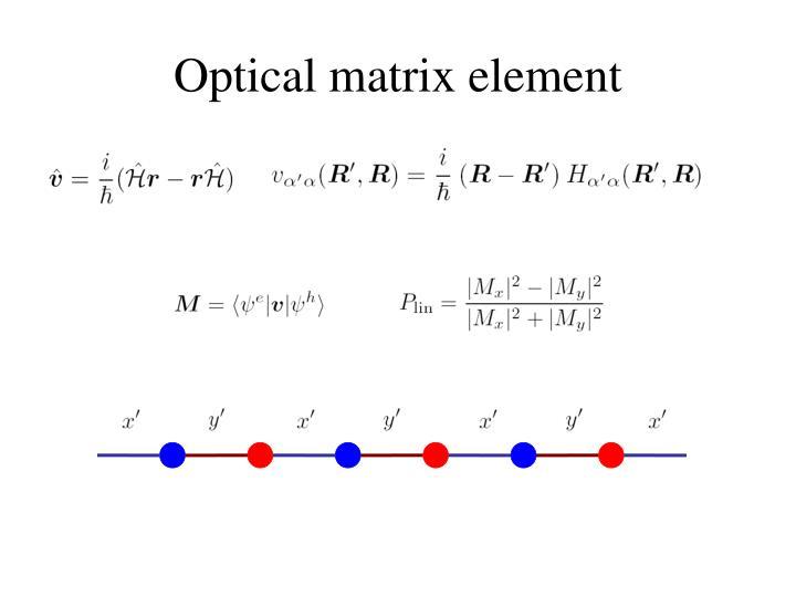 Optical matrix element