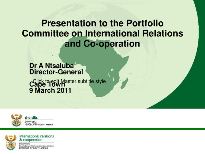 presentation to the portfolio committee on international relations and co operation n.