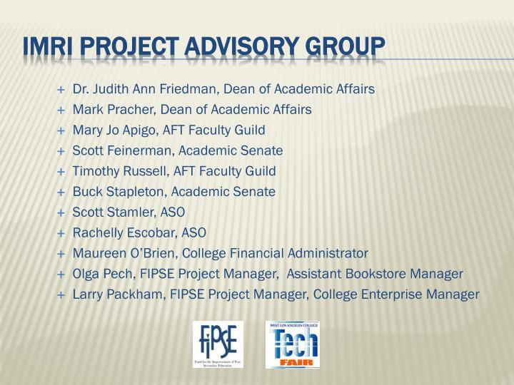 Dr. Judith Ann Friedman, Dean of Academic Affairs