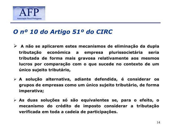 O nº 10 do Artigo 51º do CIRC