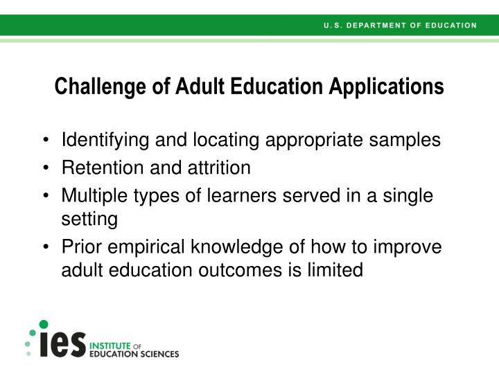 Challenge of Adult Education Applications