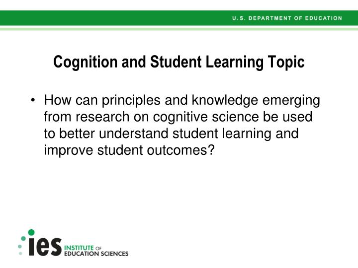 Cognition and Student Learning Topic