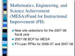 mathematics engineering and science achievement mesa fund for instructional improvement fii