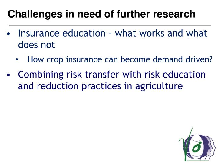 Challenges in need of further research