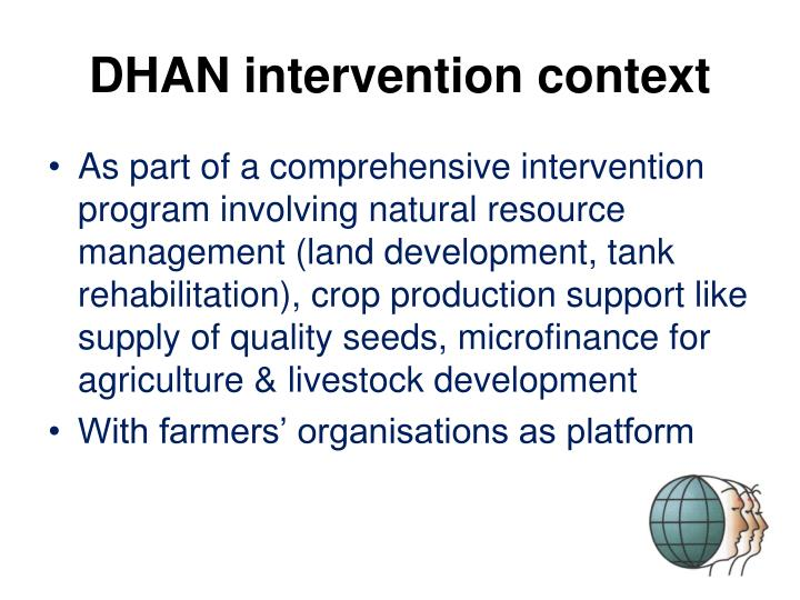 DHAN intervention context