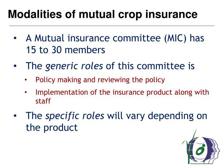 Modalities of mutual crop insurance