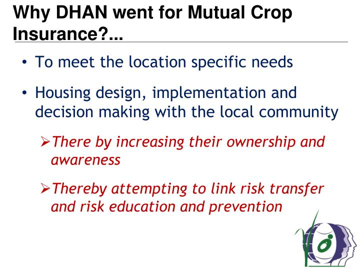 Why DHAN went for Mutual Crop Insurance?...