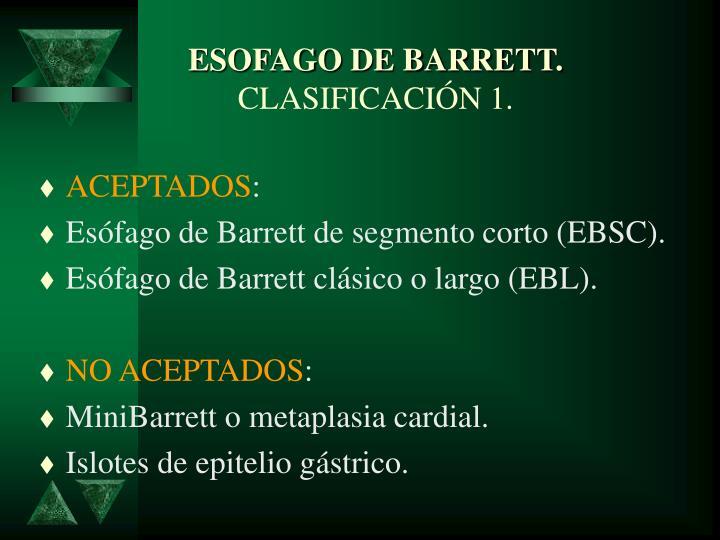 ESOFAGO DE BARRETT.