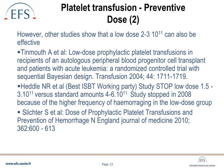 Platelet transfusion - Preventive