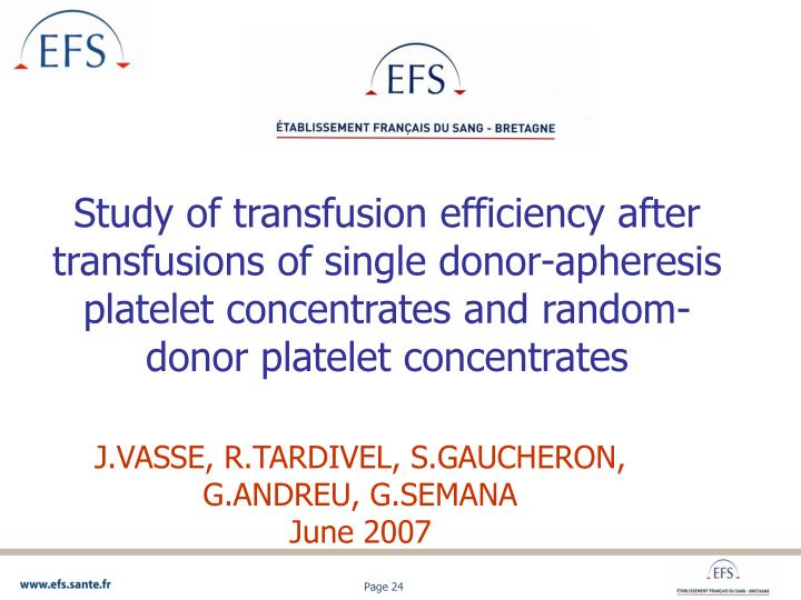 Study of transfusion efficiency after transfusions of single donor-apheresis platelet concentrates and random-donor platelet concentrates