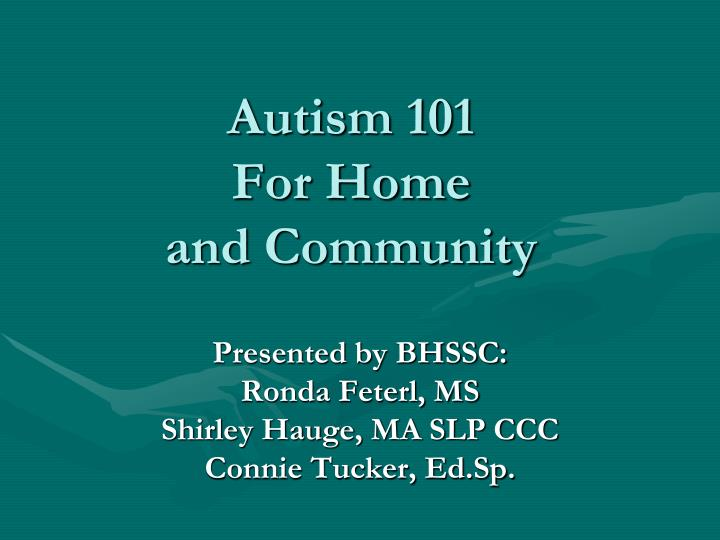 autism 101 for home and community n.
