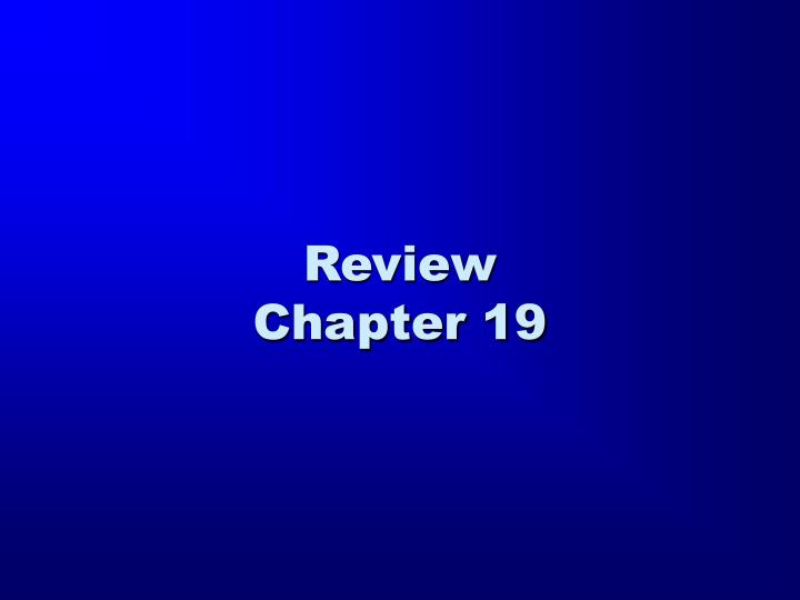 review chapter 19 n.