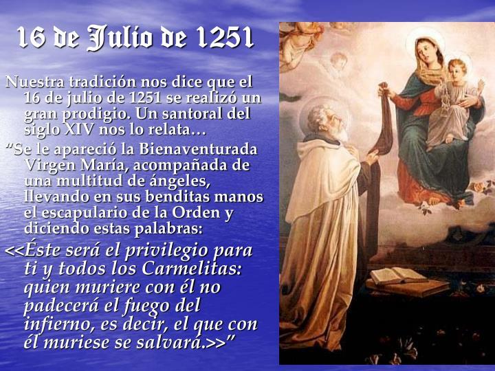 16 de Julio de 1251