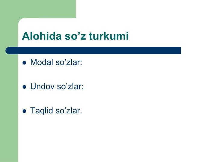 Alohida so'z turkumi
