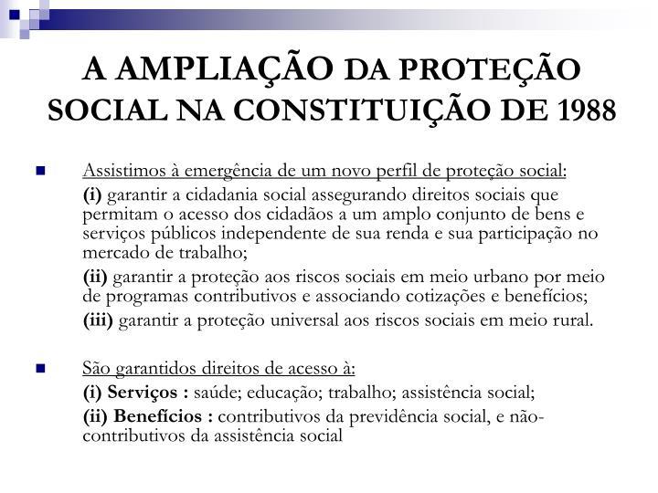 A amplia o da prote o social na constitui o de 19881