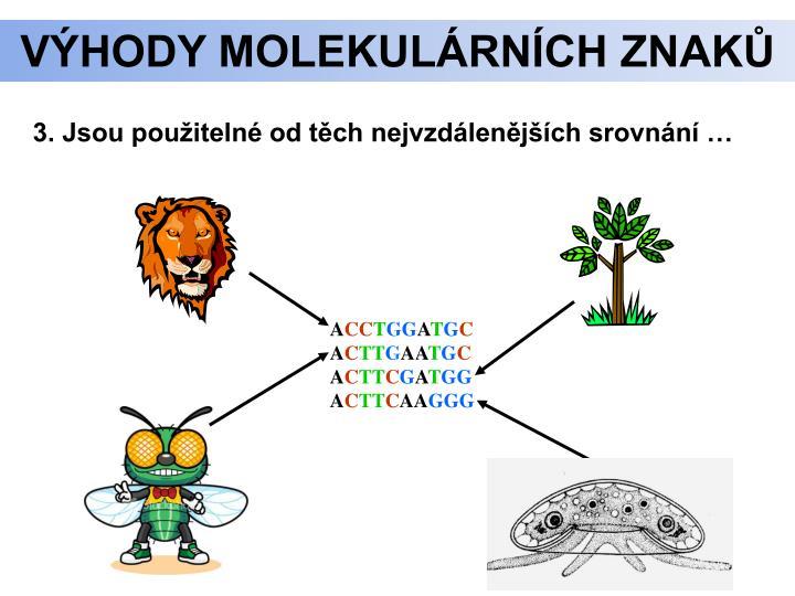 Výhody molekulárních znaků