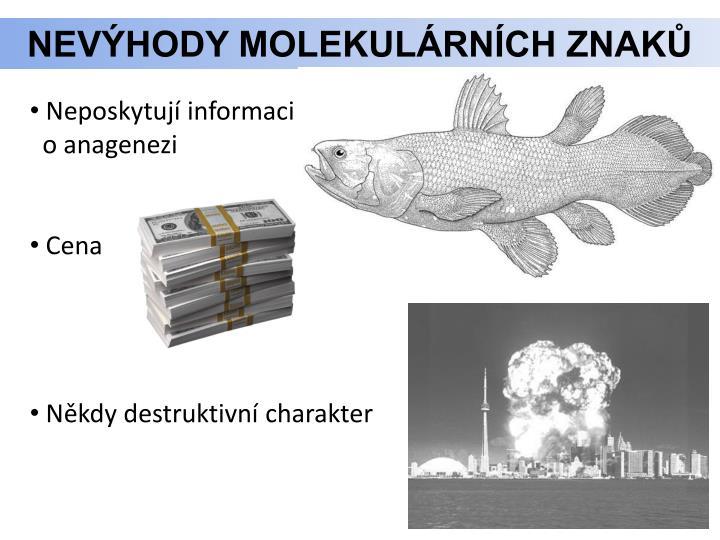 Nevýhody molekulárních znaků