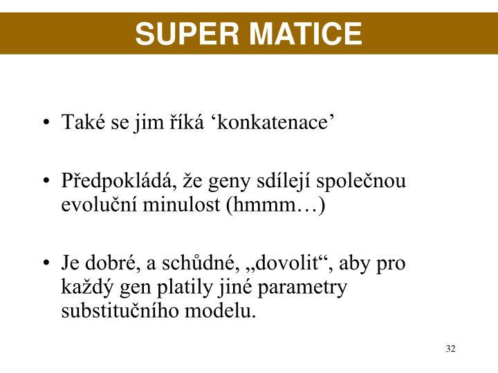 SUPER MATICE