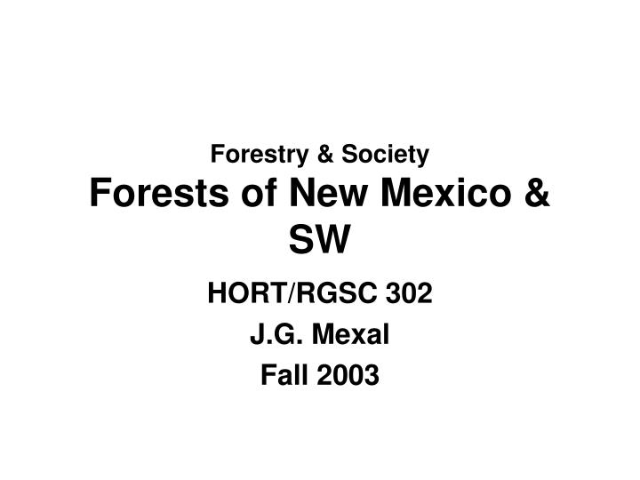 forestry society forests of new mexico sw n.