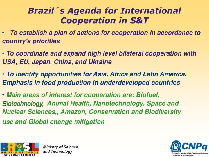 Brazil´s Agenda for International Cooperation in S&T
